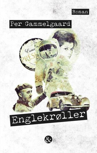 Per Gammelgaard: Englekrøller : roman