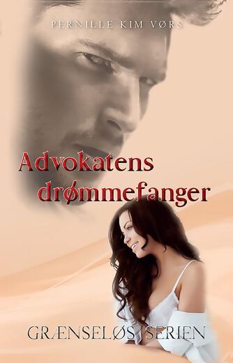 Pernille Vørs (f. 1973): Advokatens drømmefanger