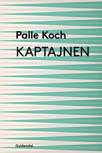 Palle Koch: Kaptajnen