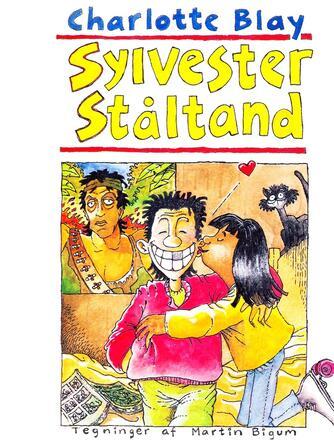Charlotte Blay: Sylvester Ståltand
