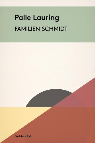 Palle Lauring: Familien Schmidt