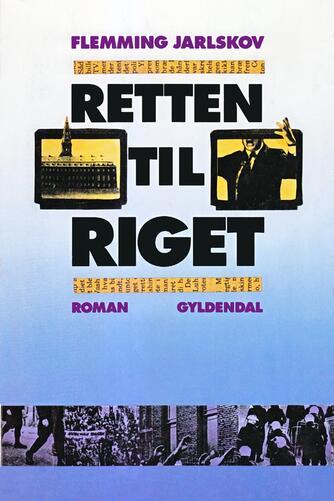 Flemming Jarlskov: Retten til riget : roman