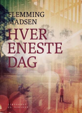 Flemming Madsen (f. 1912): Hver eneste dag