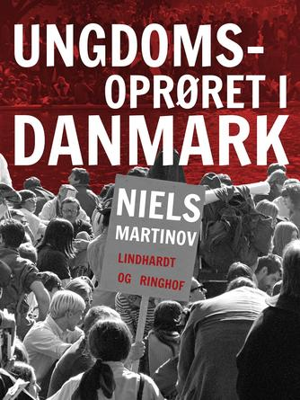 Niels Martinov: Ungdomsoprøret i Danmark