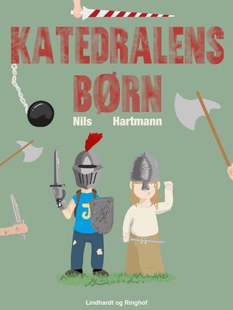 Nils Hartmann: Katedralens børn