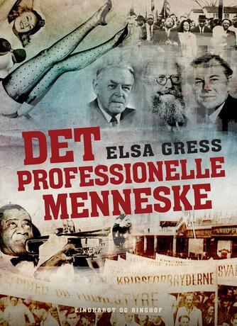 Elsa Gress: Det professionelle menneske
