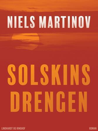 Niels Martinov: Solskinsdrengen