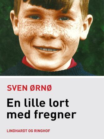 Sven Ørnø: En lille lort med fregner