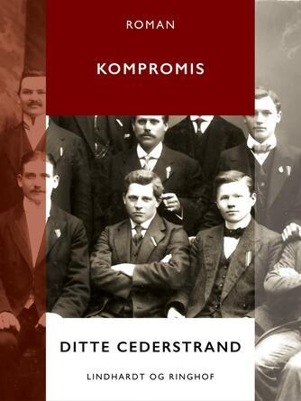 Ditte Cederstrand: Kompromis : roman
