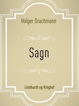 Holger Drachmann: Sagn