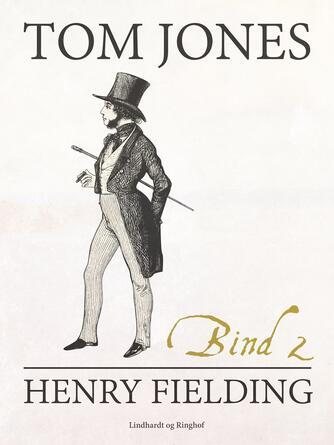 Henry Fielding: Tom Jones. Bind 2