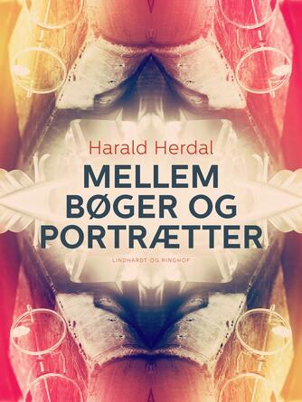 Harald Herdal: Mellem bøger og portrætter