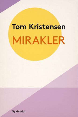Tom Kristensen (f. 1893): Mirakler