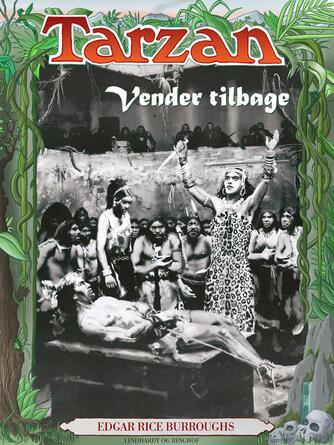Edgar Rice Burroughs: Tarzan vender tilbage