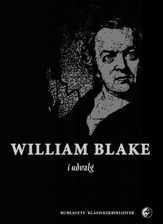 William Blake: William Blake i udvalg