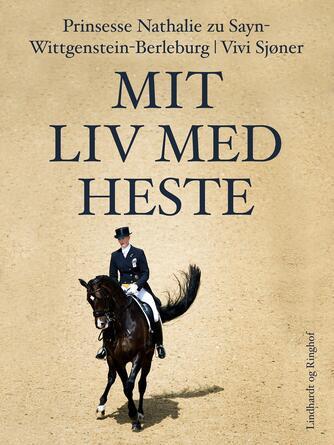 Vivi Sjøner, Nathalie: Mit liv med heste