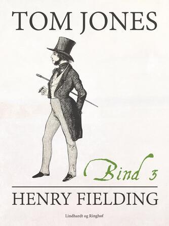 Henry Fielding: Tom Jones. Bind 3