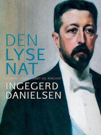 Ingegerd Danielsen (f. 1946): Den lyse nat : roman