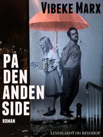 Vibeke Marx: På den anden side : roman