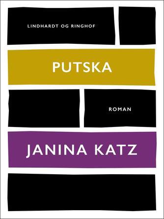 Janina Katz: Putska : roman