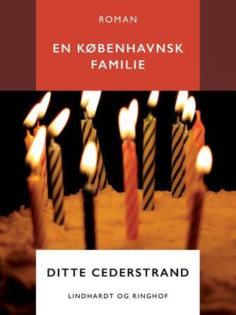 Ditte Cederstrand: En københavnsk familie : roman