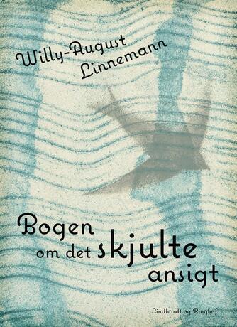 Willy-August Linnemann: Bogen om det skjulte ansigt