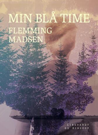 Flemming Madsen (f. 1912): Min blå time