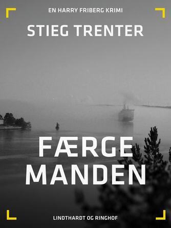 Stieg Trenter: Færgemanden