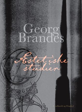 Georg Brandes: Æstetiske studier