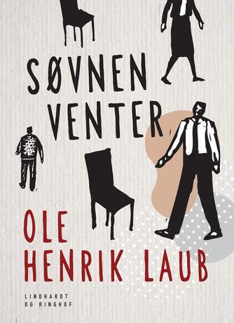 Ole Henrik Laub: Søvnen venter