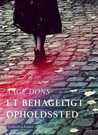 Aage Dons: Et behageligt opholdssted