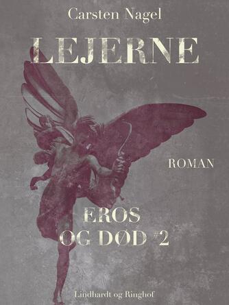 Carsten Nagel: Lejerne : roman