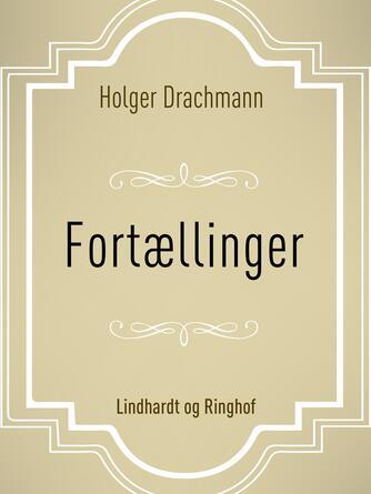 Holger Drachmann: Fortællinger