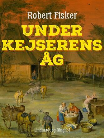 Robert Fisker: Under kejserens åg
