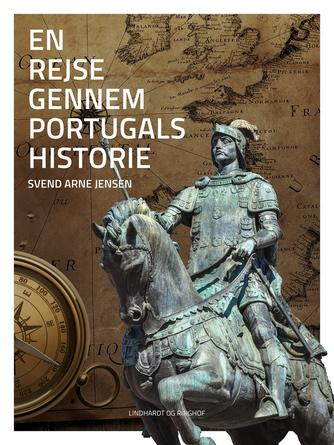 Svend A. Jensen (f. 1939): En rejse gennem Portugals historie
