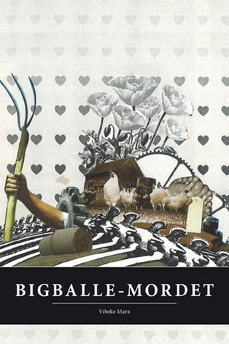 Vibeke Marx: Bigballe-mordet
