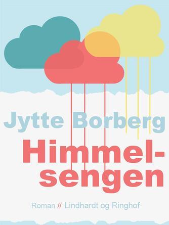 Jytte Borberg: Himmelsengen : roman