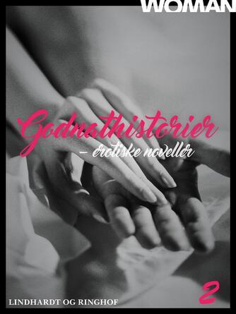 : Godnathistorier : erotiske noveller. 2