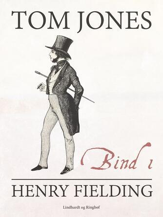 Henry Fielding: Tom Jones. Bind 1