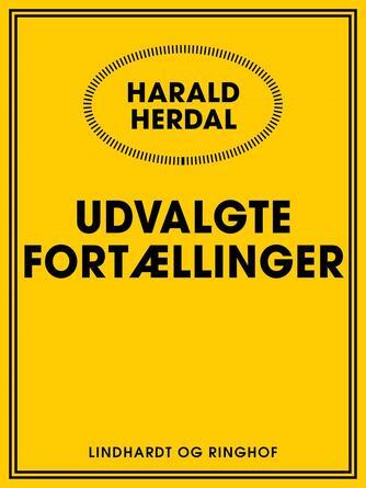 Harald Herdal: Udvalgte fortællinger