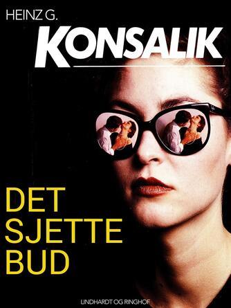 Heinz G. Konsalik: Den sjette sans