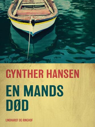 Gynther Hansen (f. 1930): En mands død