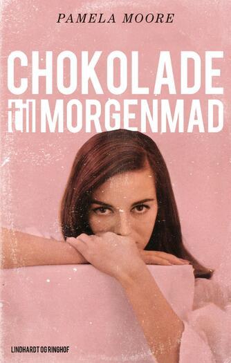 Pamela Moore (f. 1937): Chokolade til morgenmad