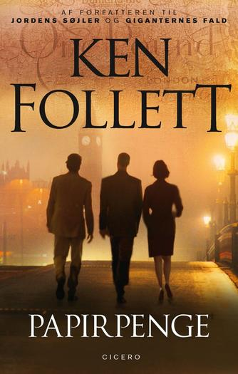 Ken Follett: Papirpenge