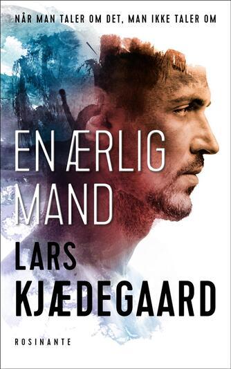 Lars Kjædegaard: En ærlig mand