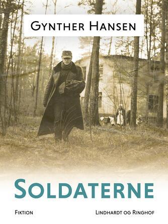 Gynther Hansen (f. 1930): Soldaterne