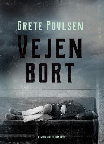 Grete Povlsen (f. 1915): Vejen bort