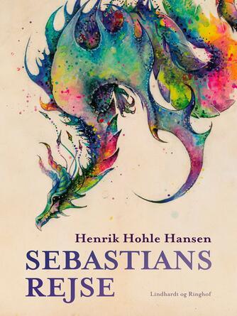 Henrik Hohle Hansen: Sebastians rejse