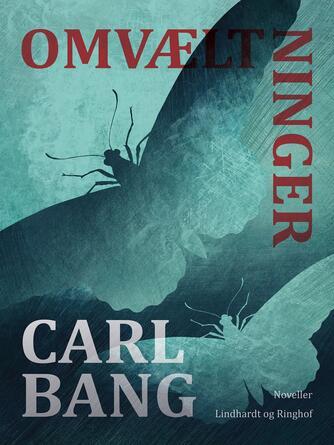 Carl Bang: Omvæltninger : noveller