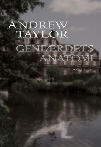 Andrew Taylor (f. 1951): Genfærdets anatomi : roman